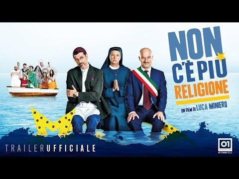 NON C'È PIÙ RELIGIONE (2016) di Luca Miniero - Trailer ufficiale HD