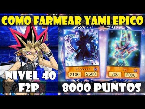 COMO FARMEAR A EPIC YAMI/YAMI ÉPICO LV 40/30 | 8000 PUNTOS/F2P - DUEL LINKS