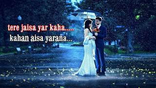 Remix ।। tere jaisa yar kahan karaoke ।। latest Bollywood song ।। karaoke remix