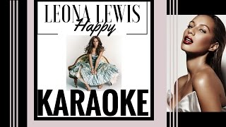 Leona Lewis - Happy Karaoke [ColourkaraokeOfficial]