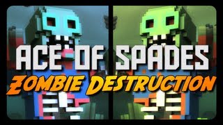 Ace of Spades: ZOMBIE DESTRUCTION! (Spread the Virus Mode)
