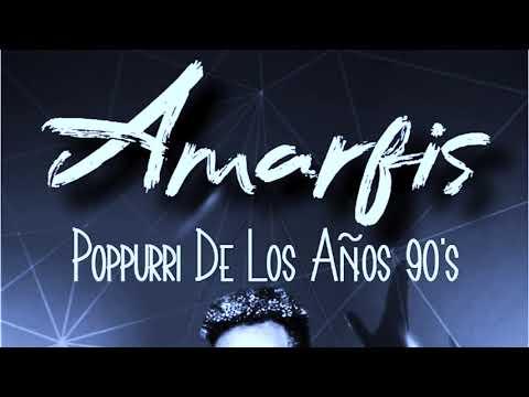 Amarfis popurri clásico