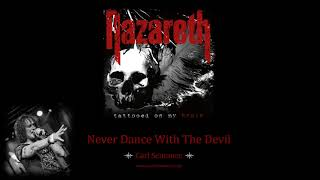 Never Dance With The Devil - Carl Sentance/Nazareth
