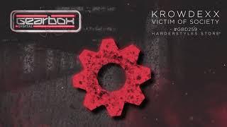 Krowdexx - Victim of Society [GBD259]