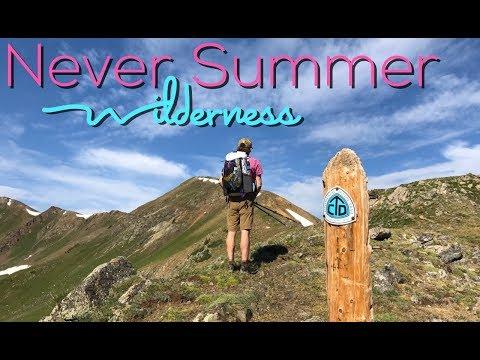 Exploring Colorado's Never Summer Wilderness - Backpacking Vlog #1