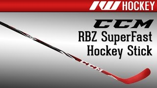 ccm rbz superfast hockey stick review