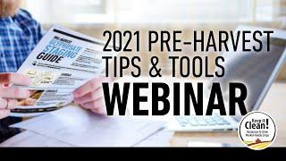 Keep it Clean Pre-Harvest Tips & Tools Webinar - August 5, 2021