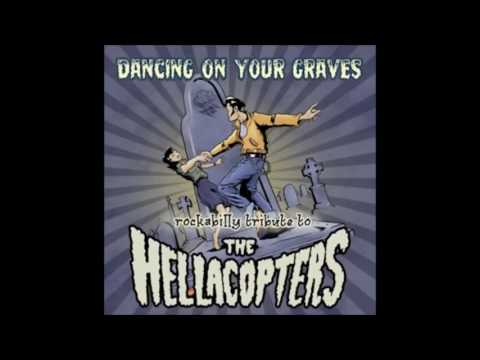 The Hellacopters Dancing on your graves ( album)