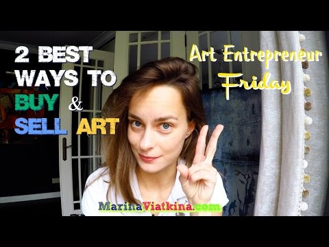 2 BEST WAYS to BUY & SELL ART