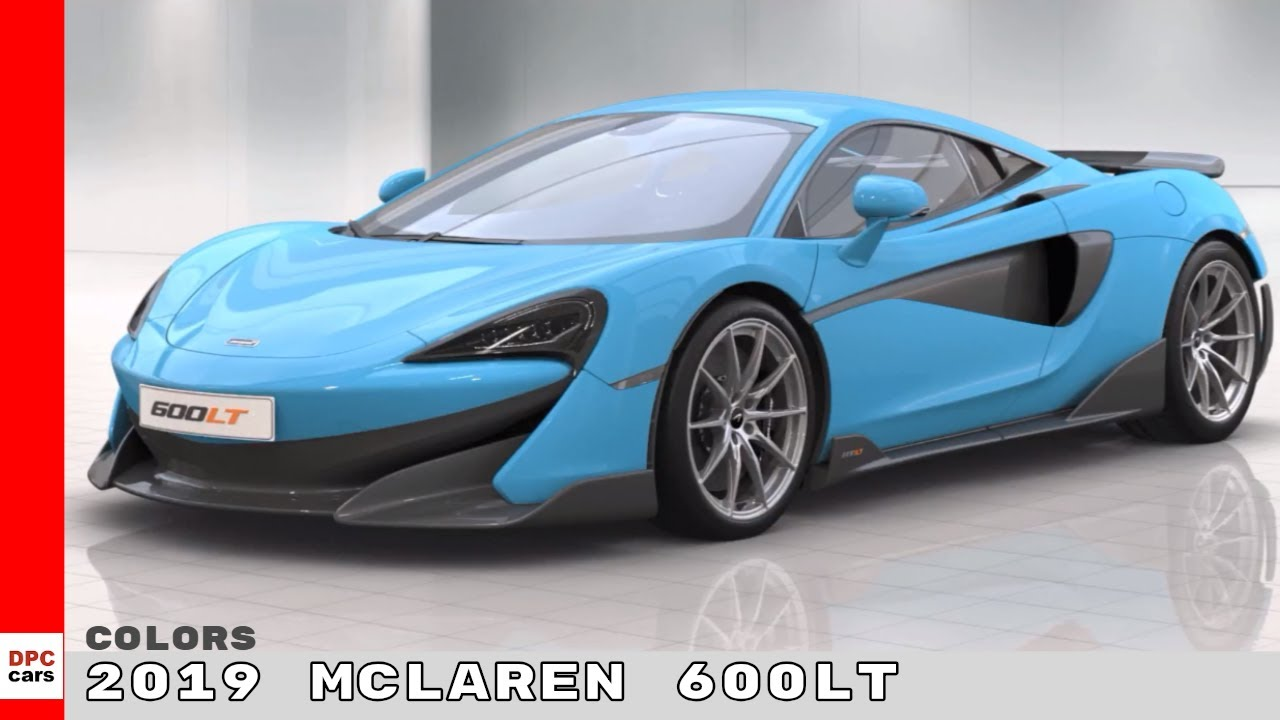 2019 Mclaren 600lt Colors Youtube