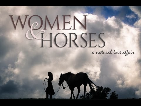 WOMEN & HORSES: A Natural Love Affair thumbnail