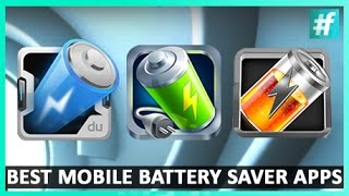 3 Best Mobile Battery Saver Apps - #WhatTheApp