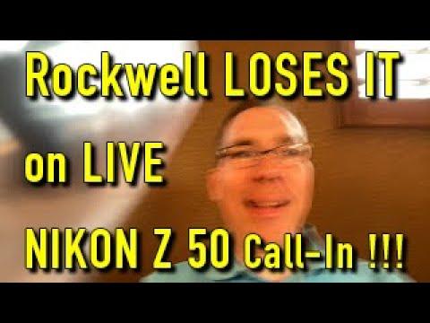 Nikon Z50 Ken Rockwell Live Stream!!!