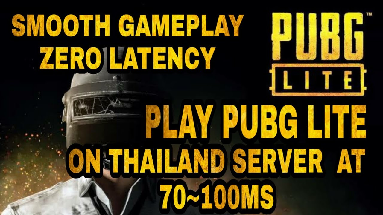 HOW TO REDUCE THE PING IN PUBG PC LITE  PLAY PUBG LITE AT 100MS ON THAILAND  SERVER FROM ANY COUNTRY 