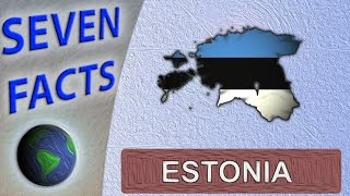 7 Facts about Estonia