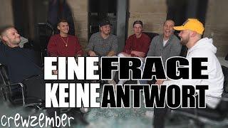 EINE FRAGE KEINE ANTWORT | MIT KSFREAK,INSCOPE,SASCHA,KRAPPI & PETER  | Crewzember