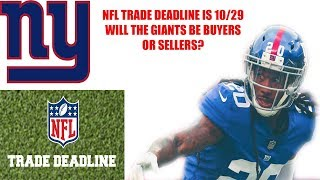 New York Giants- NFL Trade Deadline is in 2 weeks! Will the NY Giants be buyers or sellers?