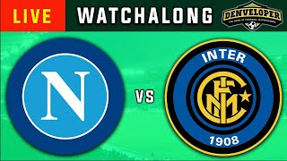 NAPOLI vs INTER MILAN Live Football Watchalong Coppa Italia