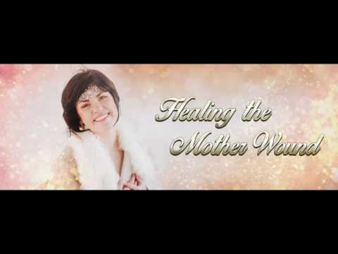 Healing the Mother Wound Guided Meditation