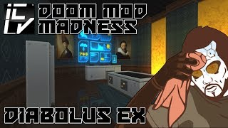 Diabolus Ex - Doom Mod Madness