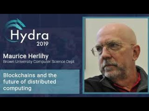 Maurice Herlihy — Blockchain Topics  proof-of-work, smart contracts, and cross chain swaps. Part 2