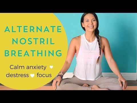 Yoga Breathing Technique for Stress & Anxiety -  Alternate Nostril Breathing or Nadi Shodona