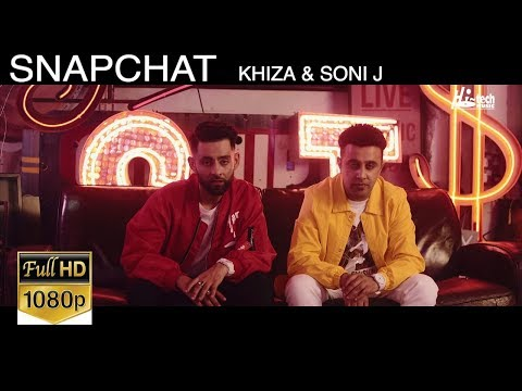 SNAPCHAT | OFFICIAL MUSIC VIDEO | KHIZA & SONI J | LATEST PUNJABI SONG 2018 - HI-TECH MUSIC