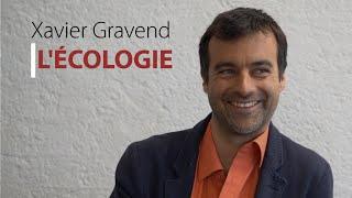 L'écologie : Xavier Gravend (2)