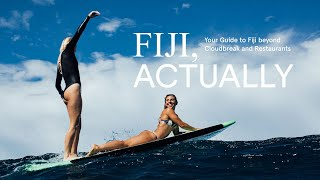 Fiji Actually, Your Guide to Fiji beyond Cloudbrea...