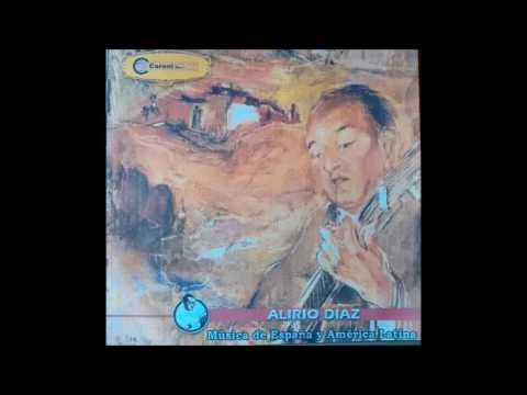 Alirio Díaz - Música de España y América Latina (Guitarra Venezolana Full Album)