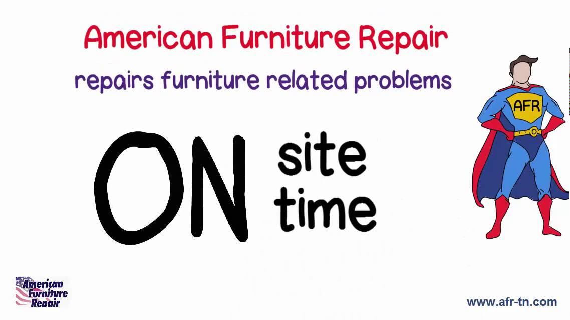 American Furniture Repair Explainer Video