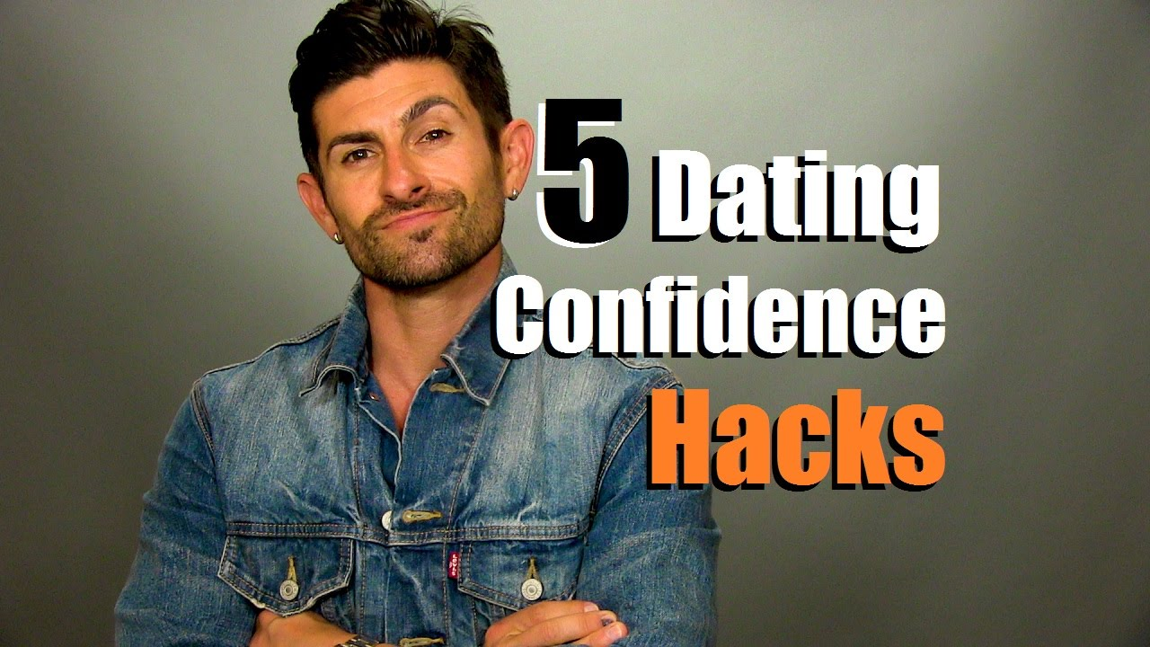 The best: how to be more confident in dating