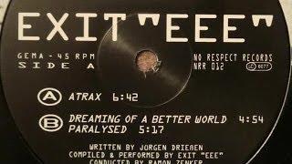 Exit EEE - Paralysed