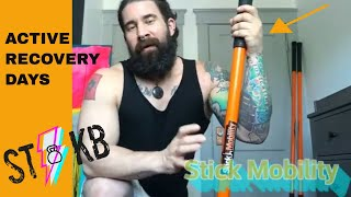 ACTIVE RECOVERY : Stick Mobility Sequence For Kettlebell Training [ or anything else ]
