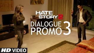 Shatranj Ki Chaal Kabhi Adhuri Nahi Chhodte | Hate Story 2 Dialogue Promo | Surveen Chawla