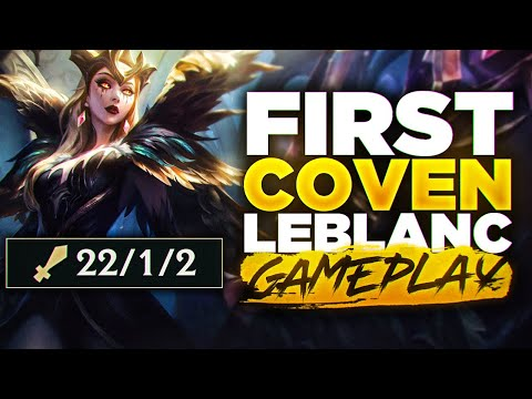 RANK 1 Leblanc testing out *NEW* Coven Leblanc skin! PAY TO WIN! WORLDS FIRST COVEN LEBLANC GAMEPLAY