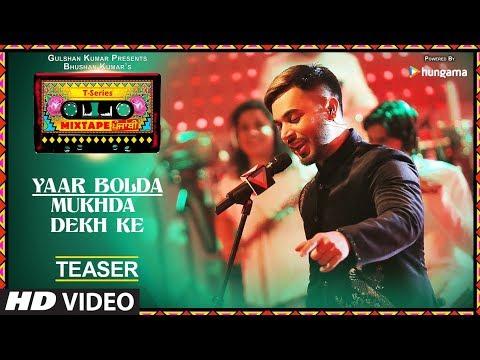 T-Series Mixtape Punjabi: YAAR BOLDA/MUKHDA DEKH KE (Teaser) | Surjit Bindrakhia & Gitaz Bindrakhia