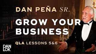 Dan Peña, Sr. 1993 QLA Lessons 5 & 6 - Growing Your Business