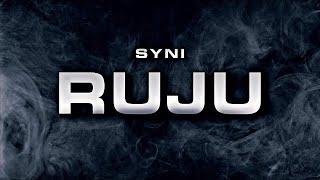 SYNI ~ RUJU (Official 4K Video)