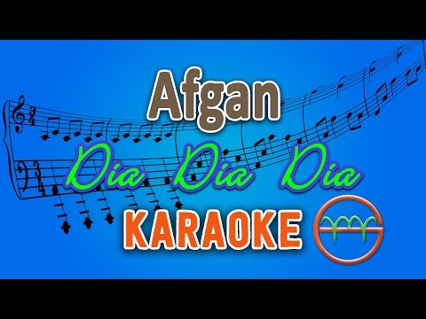 Afgan - Dia Dia Dia (Karaoke Lirik Chord) by GMusic