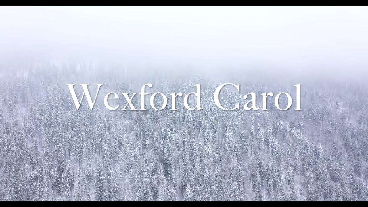 """""""Wexford Carol"""" arranged by Elaine Hagenberg"""