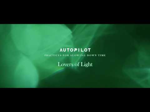 Autopilot - Lovers of Light