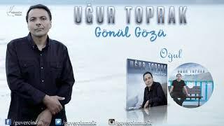 Ugur Toprak - Ogul   Guvercin Muzik      Resimi