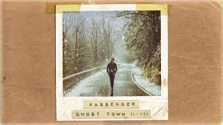 Passenger | Ghost Town (Acoustic) (Official Album Audio)