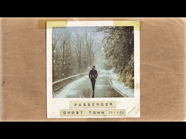 Passenger | Ghost Town (Acoustic) (Official Album Audio)