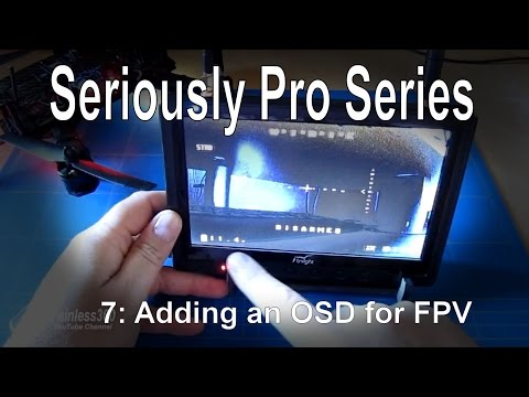 (7/9) Seriously Pro F3 (SP3) Series - Adding an OSD for FPV using a MinimOSD