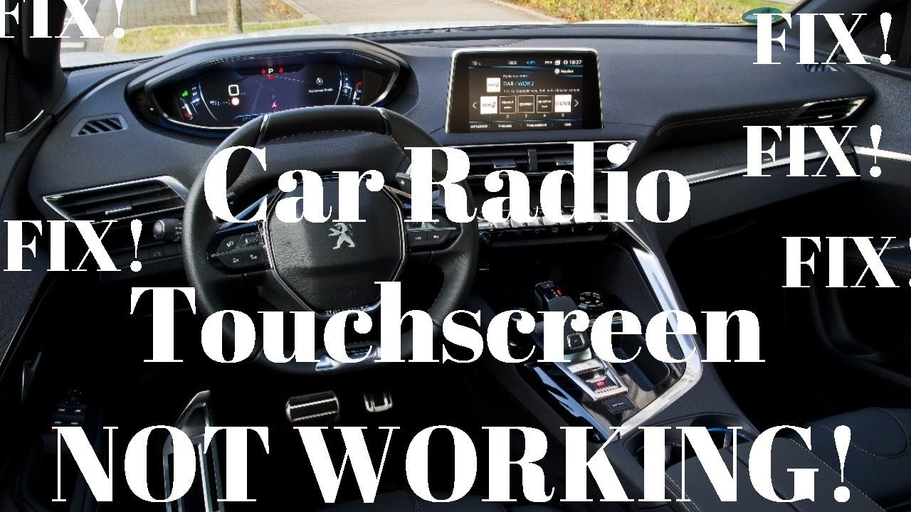 Touch Screen Car Radio PROBLEMS/ISSUES!