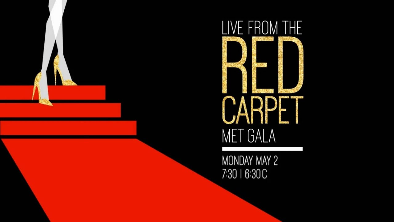 E to live stream met gala 2016 red carpet youtube - Watch e red carpet online ...