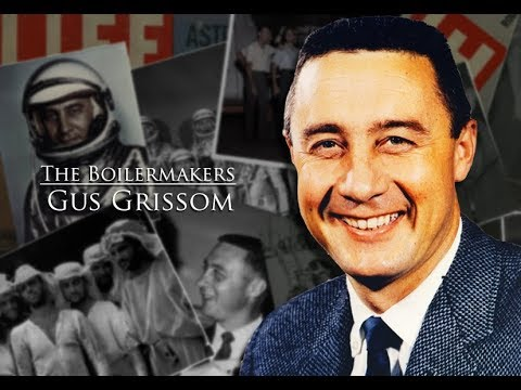 The Boilermakers:  Gus Grissom