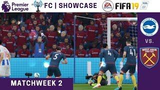 FIFA '19 | ESGNet FC | Premier League Showcase | Brighton vs. West Ham United